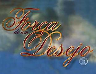 Força de um Desejo (1999): Abertura