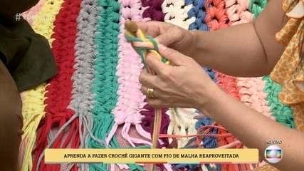 Aprenda a fazer crochê gigante