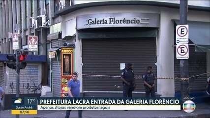 Prefeitura lacra entrada da Galeria Florêncio, no Centro