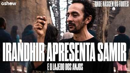 Irandhir Santos apresenta Samir e o Lajedo dos Anjos