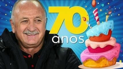 Luiz Felipe Scolari completa 70 anos