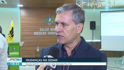 Sedam é reestruturada após operação Pau Oco
