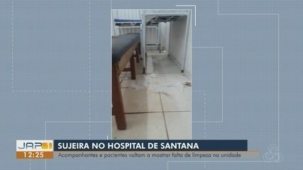 Acompanhantes e pacientes mostram sujeiras em salas do Hospital de Santana