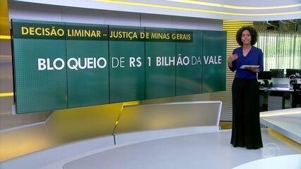 Justiça de MG determina bloqueio de R$ 1 bilhão da Vale