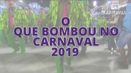 O que bombou no carnaval 2019
