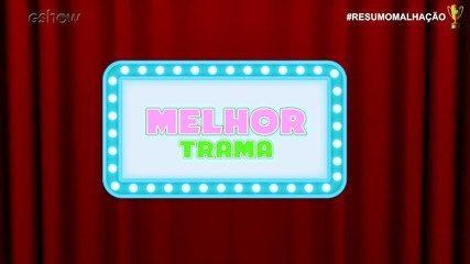 #ResumoMalhação: Prêmio Melhor Trama