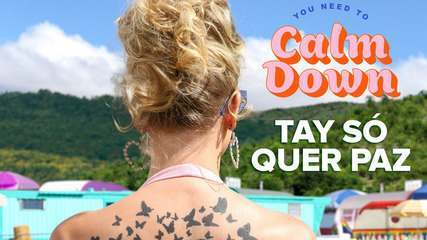 Taylor Swift lança 'You Need to Calm Down'
