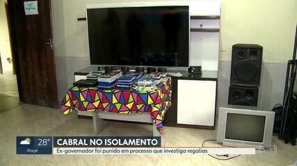 Ex-governador Sérgio Cabral é punido em processo que investiga regalias