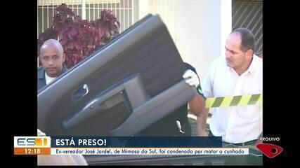 Ex-vereador de Mimoso do Sul é condenado por matar cunhado, no Sul do ES