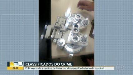 Polícia prende suspeitos de tentar vender aparelho furtado de hospital de Caxias