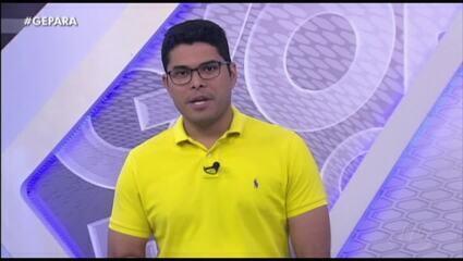 Veja a íntegra do Globo Esporte Pará desta terça-feira, dia 22