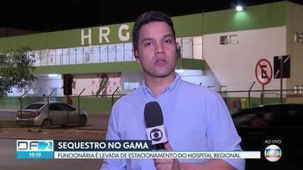 Funcionária é rendida no estacionamento do Hospital Regional do Gama