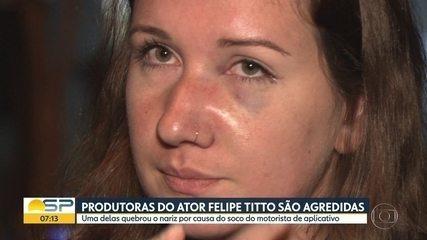 Produtoras do ator Felipe Titto são agredidas por motorista de aplicativo