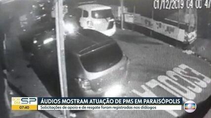 Áudios mostram atuação de PMs em Paraisópolis