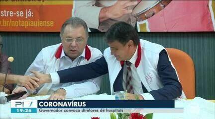 Governador convoca diretores de hospitais para plano de combate ao coronavírus