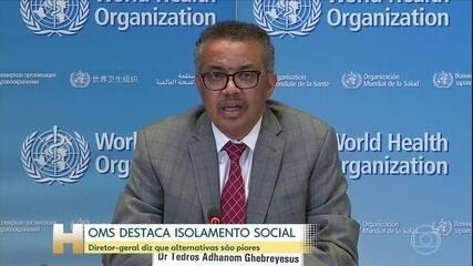 OMS diz que é vital implementar medidas para garantir bem-estar da população isolada