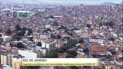 Seis comunidades do Rio já registraram casos de Covid-19, segundo a Prefeitura