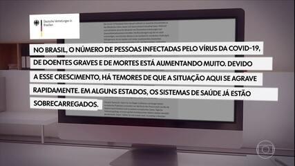Embaixada da Alemanha no Brasil pede que cidadãos alemães voltem ao país