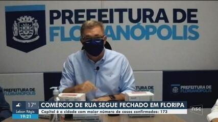 Comércio de rua continua fechado por causa do coronavírus em Florianópolis