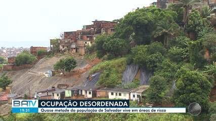 Salvador é a cidade brasileira onde o maior percentual da população vive em áreas de risco