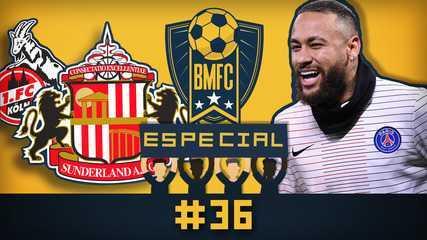 BMFC Especial #36: Sunderland pede que torcida apoie time alemão, e Neymar feliz em Paris