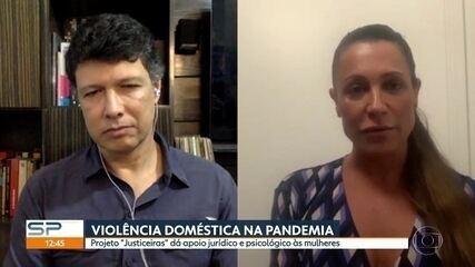 Projeto 'Justiceiras' dá apoio às mulheres que sofrem violência doméstica na pandemia