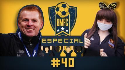 BMFC Especial #40: Celtic é campeão na Escócia, e time coreano paga mico nas arquibancadas