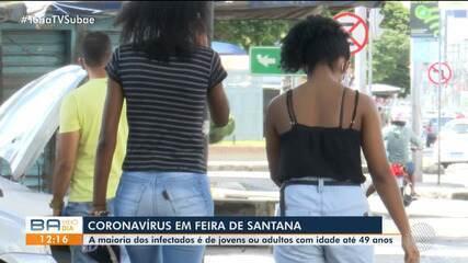 Grupo dos jovens e adultos é o mais infectados pelo coronavírus, em Feira de Santana