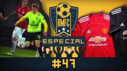BMFC Especial #47: Golaço humilhante em Belarus e a nova camisa do Manchester United