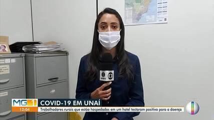 Trabalhadores rurais que estão hospedados em hotel de Unaí, testam positivo para Covid-19