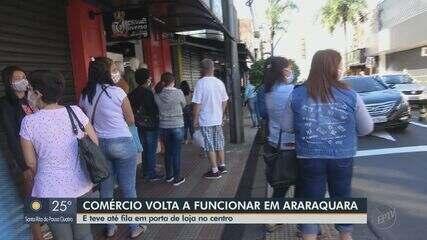 Comércio volta a funcionar em Araraquara
