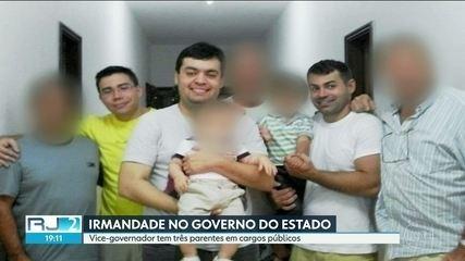 Vice-governador do RJ tem três parentes em cargos públicos