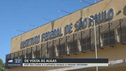 IFSP São Carlos é o primeiro campus a retomar as atividades