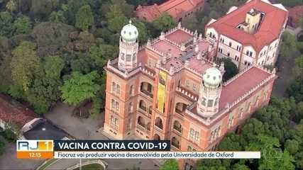 Fiocruz é escolhida por Universidade de Oxford para produzir vacina contra Covid-19