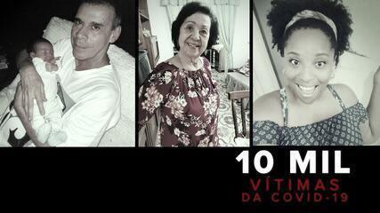 Familiares contam como eram algumas das 10 mil vítimas da Covid-19 no RJ