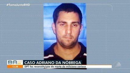 Polícia Técnica da Bahia faz reconstituição da morte de miliciano carioca em Esplanada