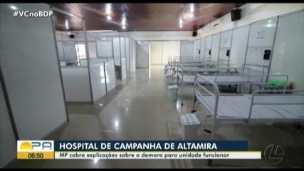 MP cobra explicações sobre demora no funcionamento de hospital de campanha de Altamira