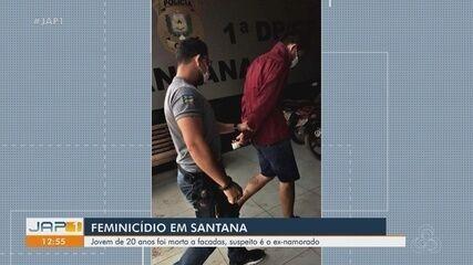 Jovem de 20 anos foi morta a facadas em Santana; ex-namorado foi preso como suspeito