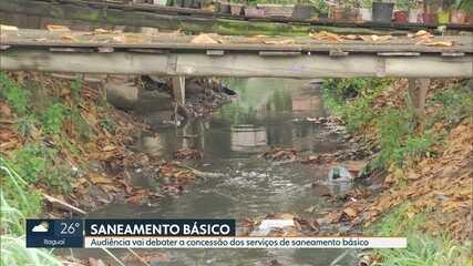 Audiência pública vai debater a concessão dos serviços de saneamento básico