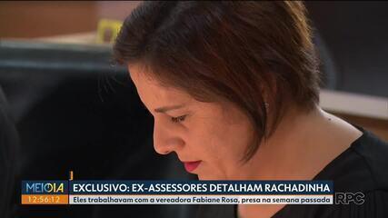Ex-assessores da vereadora Fabiane Rosa detalham rachadinha