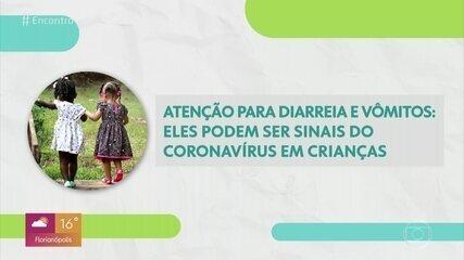 Diarreia e vômito podem ser sintomas de Covid-19 em crianças