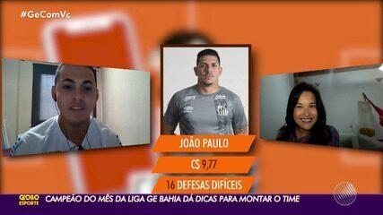 Casa, Café e Cartola #10: líder da Liga GE Bahia aposta em Vina; João Paulo segue no gol