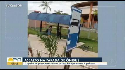Policial à paisana prende homem suspeito de realizar assalto no bairro Benguí, em Belém