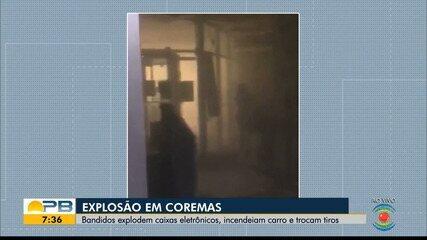 Bando explode agência bancária e queima carro, em Coremas, PB