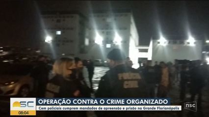 Policiais cumprem mandados de prisão e de busca e apreensão contra crime organizado