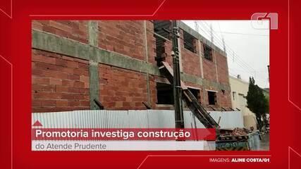 Promotoria investiga construção do Atende Prudente