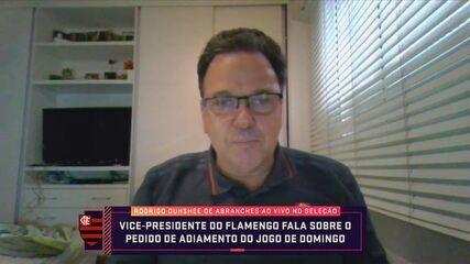 Vice-presidente do Flamengo explica posição do clube sobre pedido de adiamento de partida