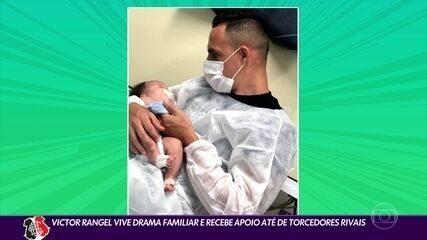 Victor Rangel vive drama familiar e recebe apoio de torcedores e jogadores rivais