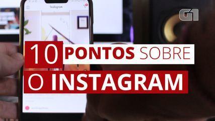 Instagram completa 10 anos: conheça a história do aplicativo em 10 fatos