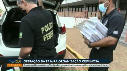 PF faz operação contra organização criminosa na prefeitura de São Miguel do Iguaçu